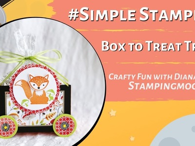 How-to-video Treat Train #simplestamping Gift Box