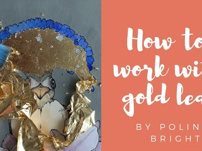 HOW TO WORK WITH GOLD LEAF | Express Tutorial