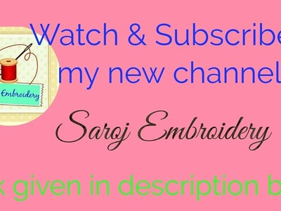 My New Channel | Satrangi Knitting