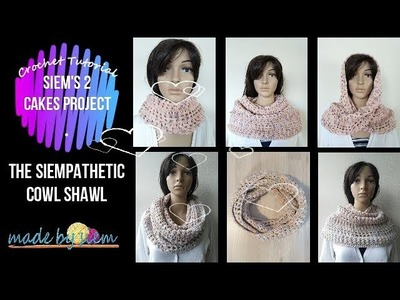 Siem's 2 Cakes Project - The Siempathetic Cowl Shawl - Crochet - Tutorial - English