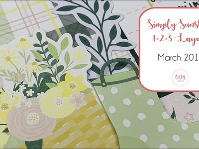 """""""Simply Sunshine"""" Spring-Themed 1-2-3 Scrapbook Sketch and Layout - March 2019"""