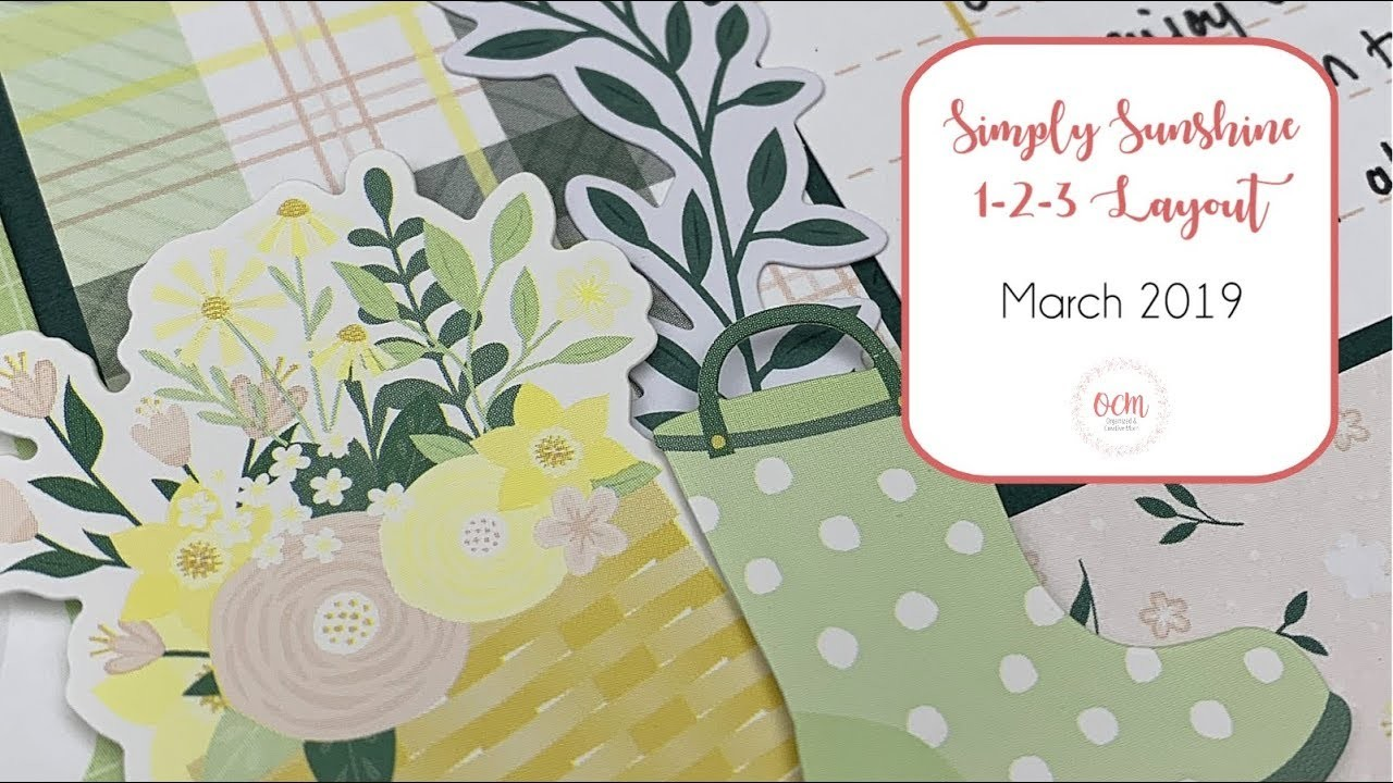 """Simply Sunshine"" Spring-Themed 1-2-3 Scrapbook Sketch and Layout - March 2019"