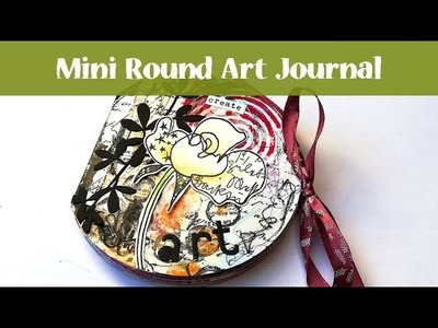 DIY Mini round Art Journal from Gelli Prints