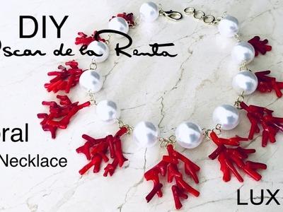 DIY Oscar De La Renta Coral Necklace | Designer Inspired Lux Jewelry |