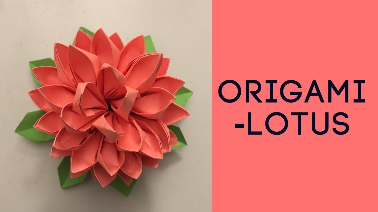 How To Make Origami Lotus Video Tutorial For Beginners Paper Flower
