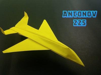 How To Make Paper Airplane Antonov 225 - Origami Paper