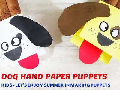 Summer Activity PART-1||Easy Hand Puppet||Dog Paper Puppet||1sheet Paper Puppet||DIY-KidsHand Puppet