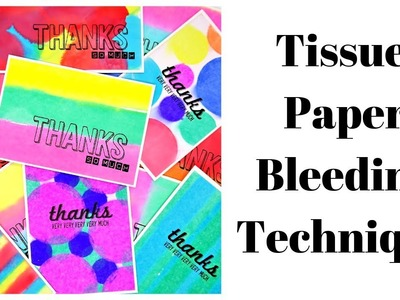 Tissue Paper Bleeding Technique