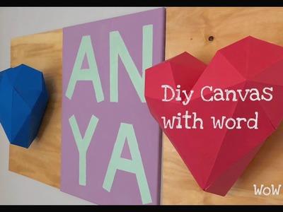 Canvas word art - diy room decor