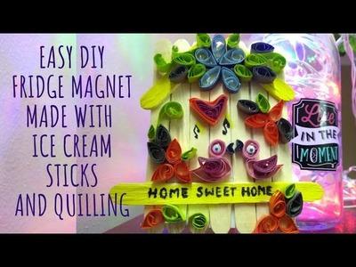 DIY FRIDGE MAGNET |Easy ice cream sticks craft| Beginner Paper Quilling ideas | Ridhimaa Creations