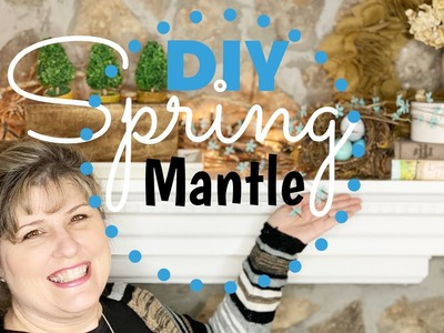 DIY Spring Mantle | Inexpensive Ideas To Decorate your Mantle for Spring