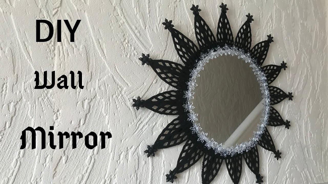 Diy Wall Decor Mirror Decoration Diy Mirror Deco