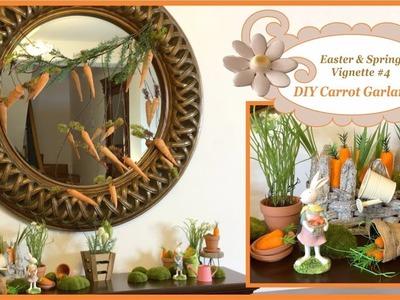 Easter & Spring Vignette #4 - DIY Carrot Garland