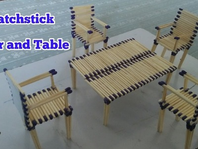 Matchstick Chair and Table | DIY Matchsticks art and crafts