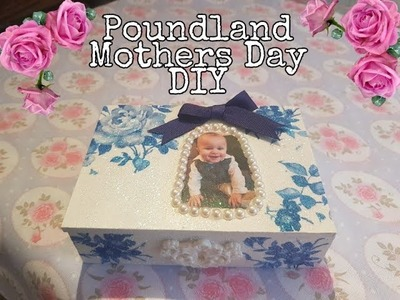 Poundland DIY - Mothers Day Make or memory box