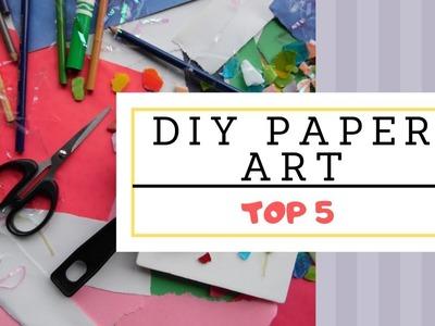 Top 5 DIY Paper art projects   easy art   DIY Paper art ideas   DIY craft   DIY art