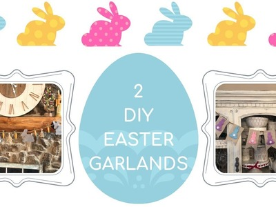 2 DIY Easter Garlands |  3 Tier Tray Styling Tips