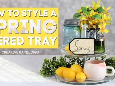 How to Style a Tiered Tray | DIY & Home Decor Challenge (Spring)