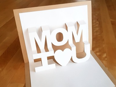 I Love You Mom. 3D Pop Up Card DIY for Mother's Day | Luis Craft