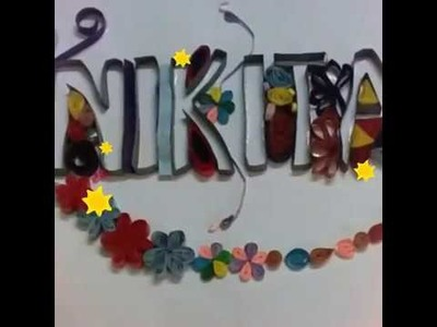 Quilling name-nikita||easy paper quilling art