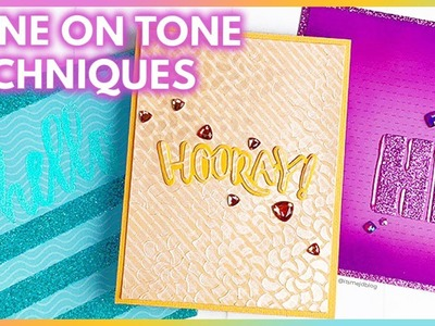 Tone On Tone Techniques For Card Making And Paper Crafts