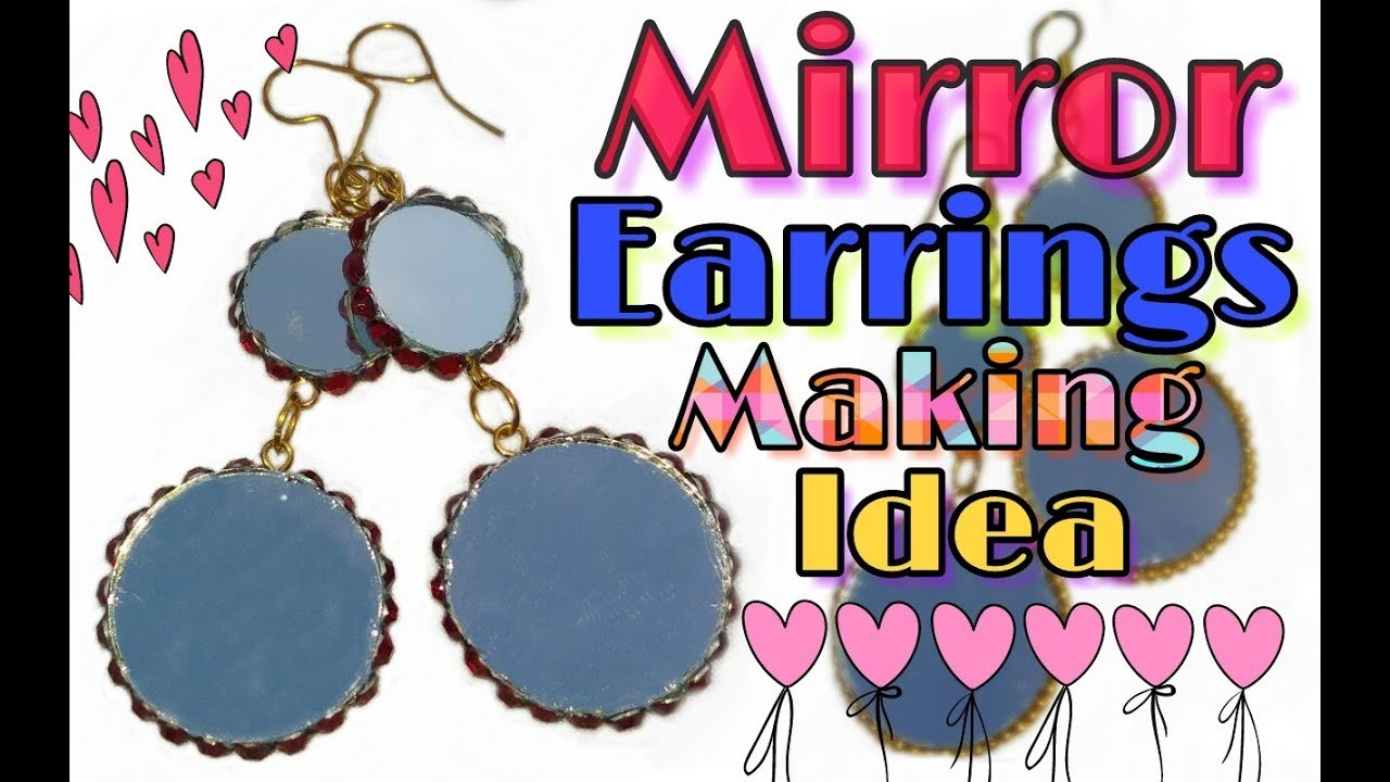 Amazing idea of making mirror earrings very easily.How to make mirror earrings in just 10 minutes!!!