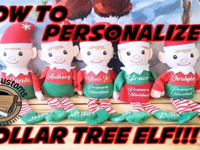 DIY Personalized Elf | How to Personalize your DOLLAR TREE Elf!!!!