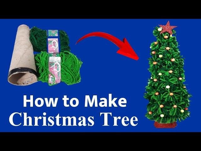 How To Make A Christmas Tree | Wool And Cardboard Roll | Christmas Tree From Wool And Cardboard Roll