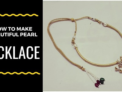 How to make Beautiful Pearl Necklace at Home easily I Hand made Jewelry I Ladies Club
