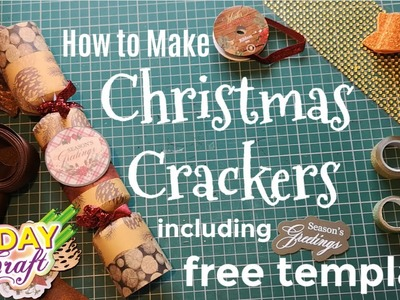 How to make Christmas Crackers with free template