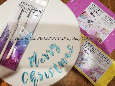 How to use Sweet Stamp by Amy Cakes
