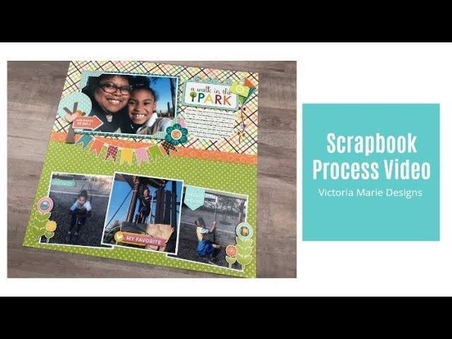 Scrapbook Process Video | A Walk in the Park