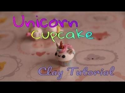 A Magical Unicorn Cupcake | Polymer Clay Tutorial