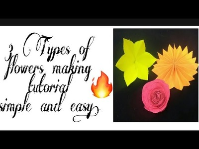 #Flowers #papercraft #origami 3 types of flowers making.|| Crazy crafty.