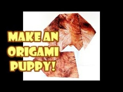 How to make an origami dog! (Part 3 of our dog-gift series!)