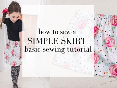 How to Sew a Skirt | SIMPLE SEWING SERIES LESSON 7