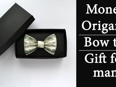 Money Bow-tie in GIFT BOX | Excellent Gift for man | Origami Dollar Tutorial DIY by NProkuda