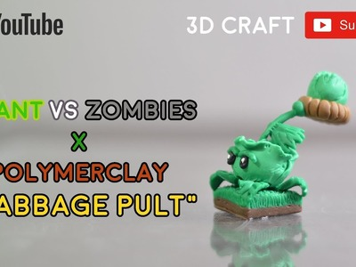 Polymer clay plant vs zombie Cabbage-pult [ Speedbuild ]