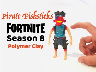 Sculpting Pirate Fishstick From Fortnite Season 8 (Polymer Clay)