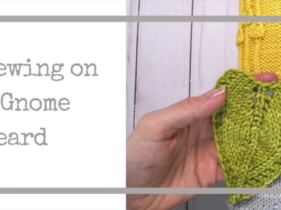 Sewing on a Gnome Beard - a Gnome De Plume Tutorial