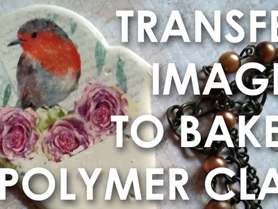 Transfer images to baked polymer clay