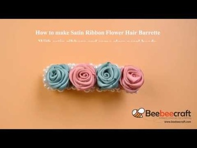 Beebeecraft Satin Ribbon Flower Hair Barrette With satin ribbons glass pearl beads