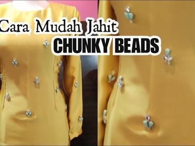 Cara Mudah Jahit CHUNKY BEADS | Tutorial Simple Beads