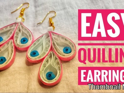 Easy quilling earrings.quilling earring making tutorial