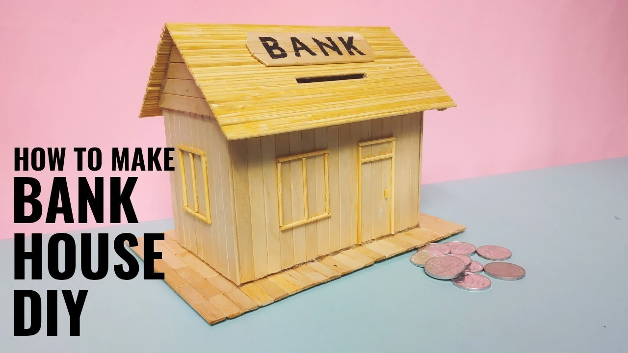 How to Make Bank House from Ice Cream Stick DIY