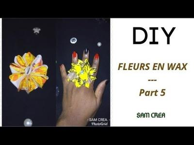 TUTO FLEURS EN WAX - Part 5. DIY FLOWERS IN WAX - Part 5.