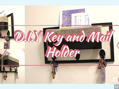 D.I.Y Key and Mail Holder under $5 | Easy and Fun | Simply D.I.Y