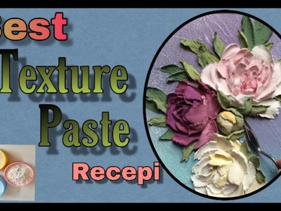 DIY texture paste. how to make texture paste at home.modeling paste. easy recipe of texture paste