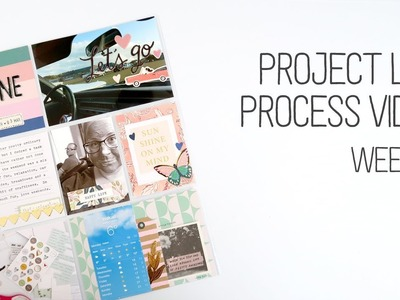 Project Life Process. Week 9. Using my Sunny Days scrapbooking supplies for Project Life