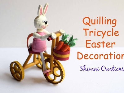 Quilling Tricycle With Easter Bunny. DIY Easter Decoration Ideas. Miniature Quilling
